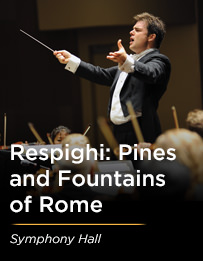 Respighi's Pines and Fountains of Rome